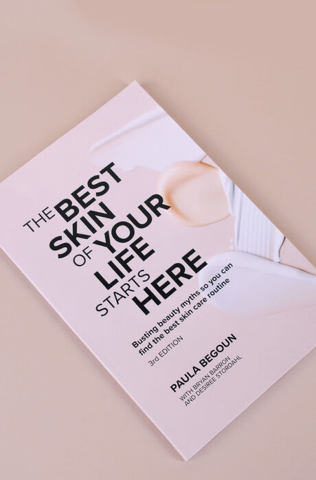 The Best Skin of your Life Starts Here Paula Begoun
